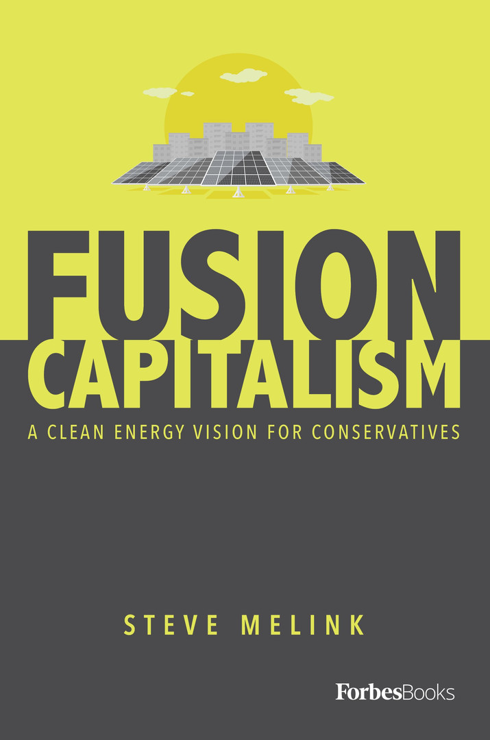 Fusion Capitalism: A Clean Energy Vision for Conservatives