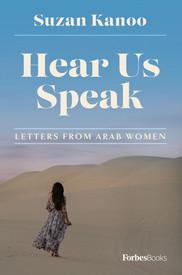 Hear Us Speak: Letters from Arab Women