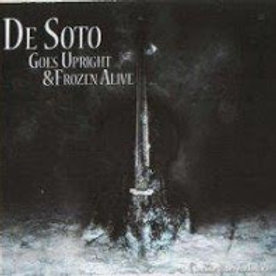 De Soto Goes Upright & Frozen Alive