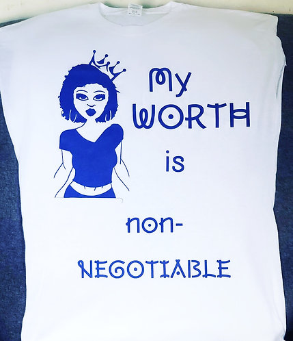 My worth is non negotiable