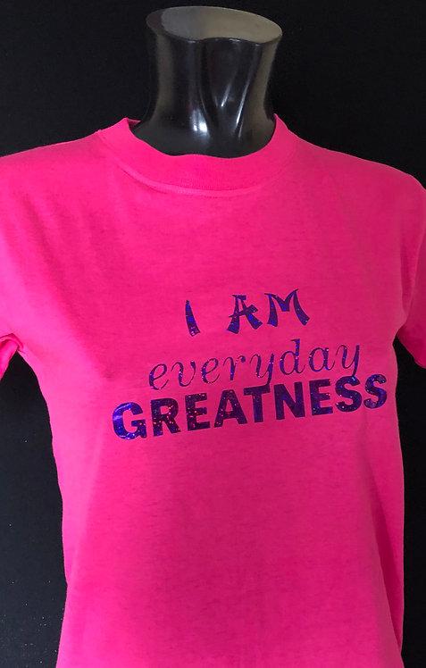 I'm Everyday Greatness