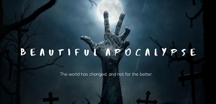 beautiful_apocalypse.png