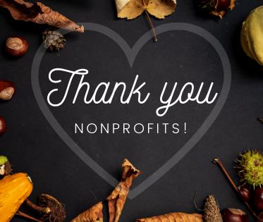 Thank You Nonprofits!