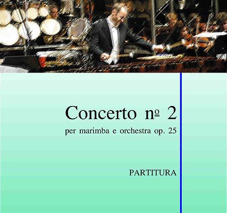 CONCERTO NO. 2 FOR MARIMBA & ORCHESTRA Op. 25  (Partitura)