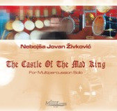THE CASTLE OF THE MAD KING    for multipercussion solo