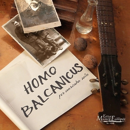 HOMO BALCANICUS op.41 for marimba solo