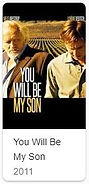 You will be my son 2011.JPG