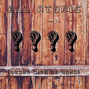 Track With No Name by All Atomic