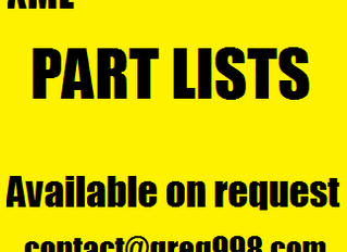 PART LISTS ARE NOW AVAILABLE ON REQUEST FOR EVERYBODY