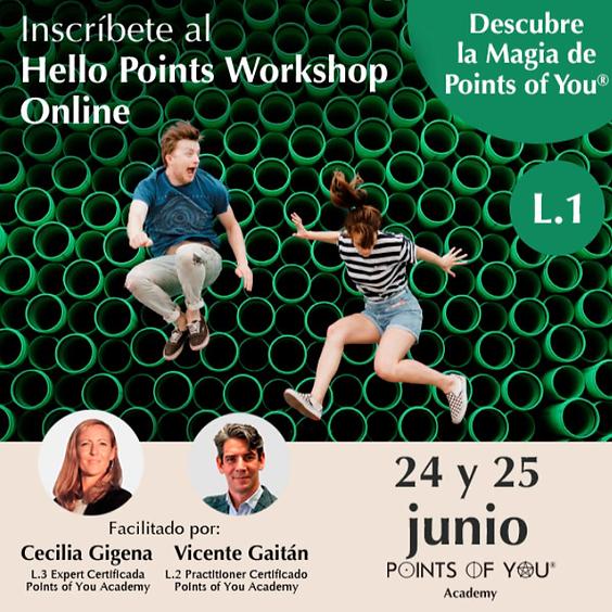 Hello Points L1 Online Junio 24-25