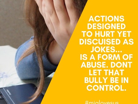 Actions designed to hurt yet disguised as jokes...IS a form of abuse.