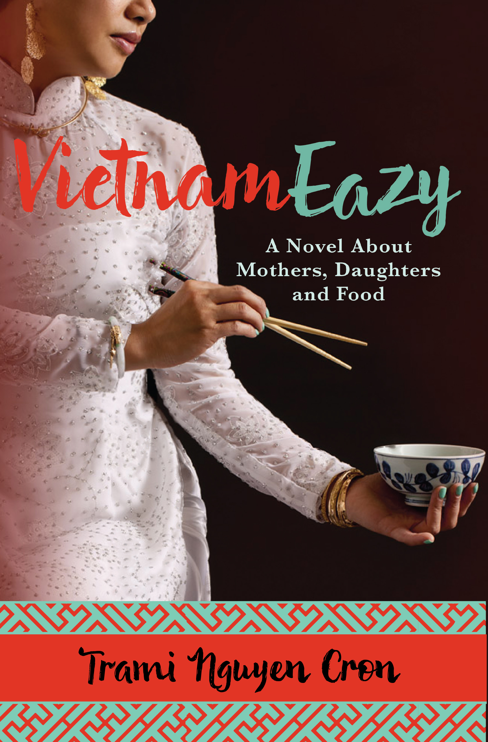 VietnamEazy a novel about Mothers Daughers and Food