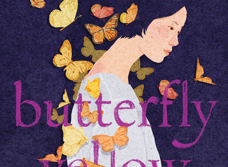 """""""The Good, The Bad, and The Ugly"""": A review of Thanhha Lai's Latest Novel Butterfly Yellow About Tra"""