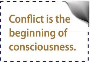 Conflict is the Beginning of Consciousness…Sharing my thoughts on love.