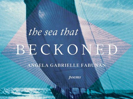 """The Sea That Beckoned"" by Filipina Poet Angela Gabrielle Fabunan"