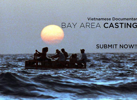 Vietnamese Documentary Bay Area Casting Call