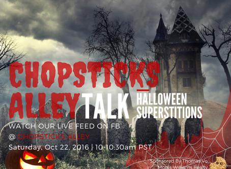 """Chopsticks Alley Talk Live Facebook Feed """"Superstition"""" Episode 8"""