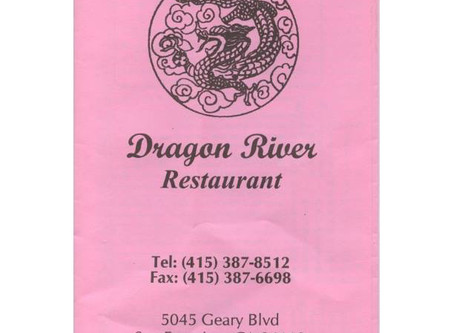 Dragon River Restaurant - San Francisco, CA