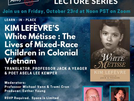Kim Lefèvre's White Métisse: The Lives of Mixed-Race Children in Colonial Vietnam