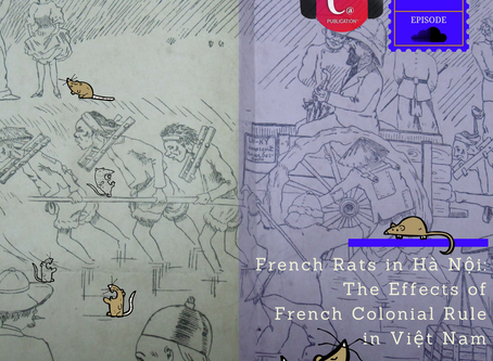 Chopsticks Alley Podcast French Rats in Hanoi: The Effects of French Colonial Rule in Vietnam