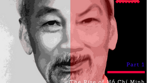 Who Was Ho Chi Minh? The Rise of Hồ Chí Minh - Part 1