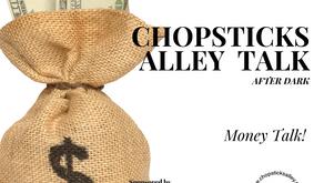 Chopsticks Alley Talk Live - Money Talk, Kiva Crowdlending - Episode 18