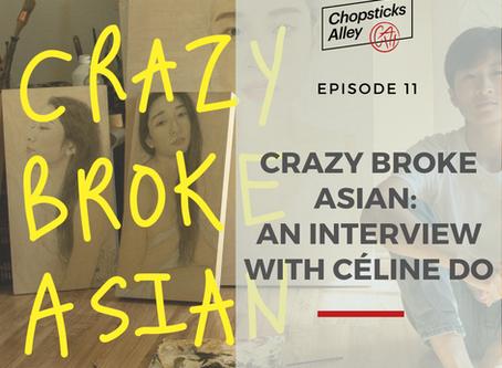 Crazy Broke Asian: An Interview with Céline Do