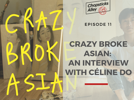 Crazy Broke Asian: An Interview with Céline Do
