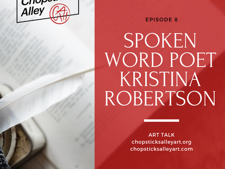 Podcast Episode 8: An Interview With Spoken Word Poet Kristina Robertson
