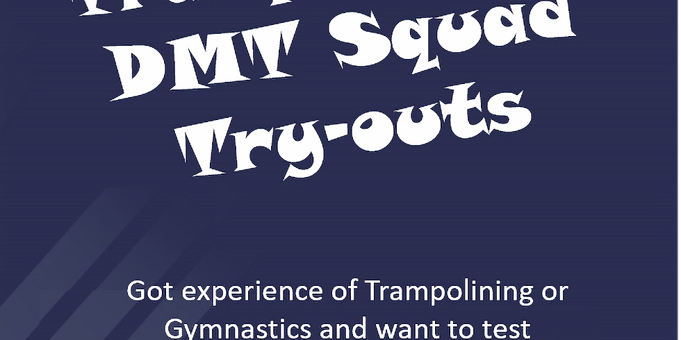 Trampoline & DMT Squad Try-Outs