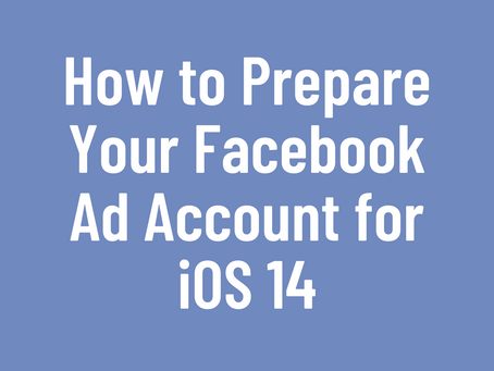 What to Expect: Facebook Ads and iOS 14 Update