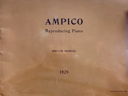 AMPICO Reproducing Piano (Service Manual 1929)