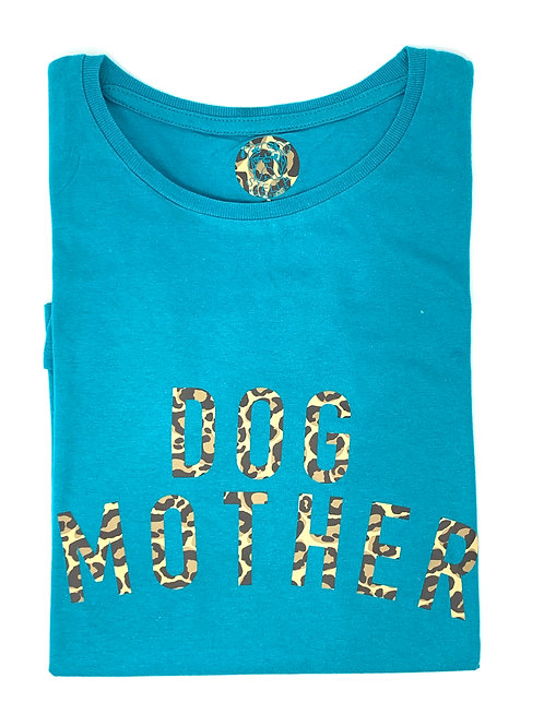 Dog Mother - Turquoise T-Shirt - Small
