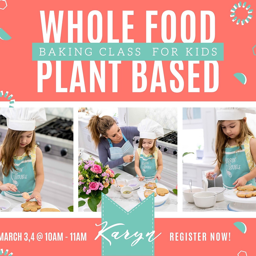 Plant Based Baking Class for Kids