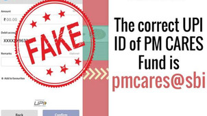 """Fake UPI IDs circulated on the pretext of """"Prime Minister's Citizen Assistance and Relief in Emergen"""