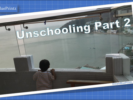 Unschooling Part 2