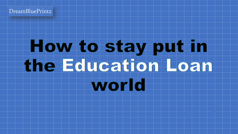 Education loan, student loan in india, school fees financing