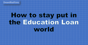 How to stay put in the Education Loan world