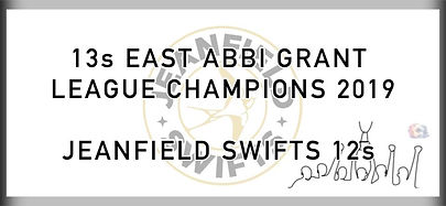 13 East Abbi Grant League Champions 2019