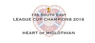 13 SE League Cup Winners 2019 Heart of M