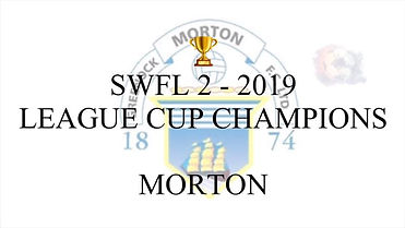 SWFL 2 League Cup Champions 2019 Morton