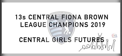 13 Central Fiona Brown League Champions