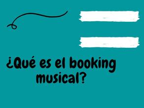 ¿Sabes qué es el booking musical?