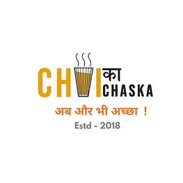 chai ka chaska