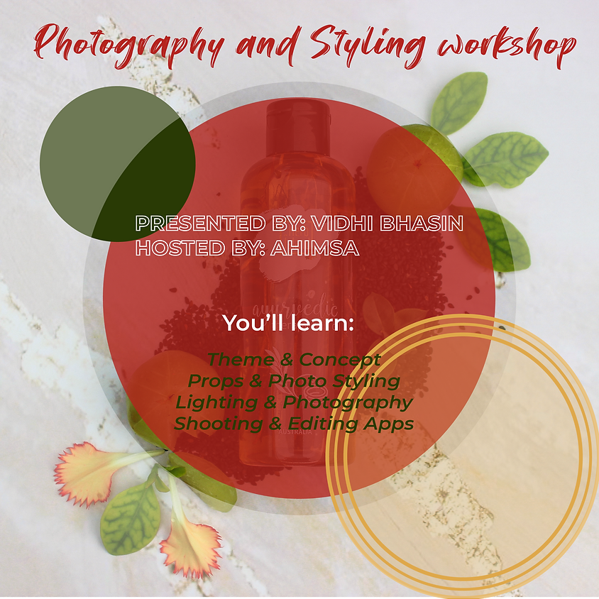 Photography and Styling Workshop