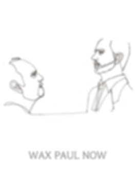 Wax Paul Now Poster (3).png