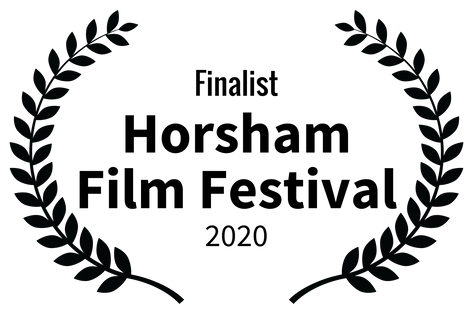 Finalist - Horsham Film Festival - 2020.