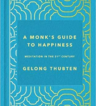 A Monks Guide to Happiness