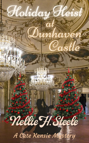 Cate Kensie 3 - Holiday Heist at Dunhaven Castle eBook cover