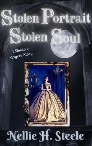 Shadow Slayers Book 2 - Stolen Portrait Stolen Soul eBook Cover